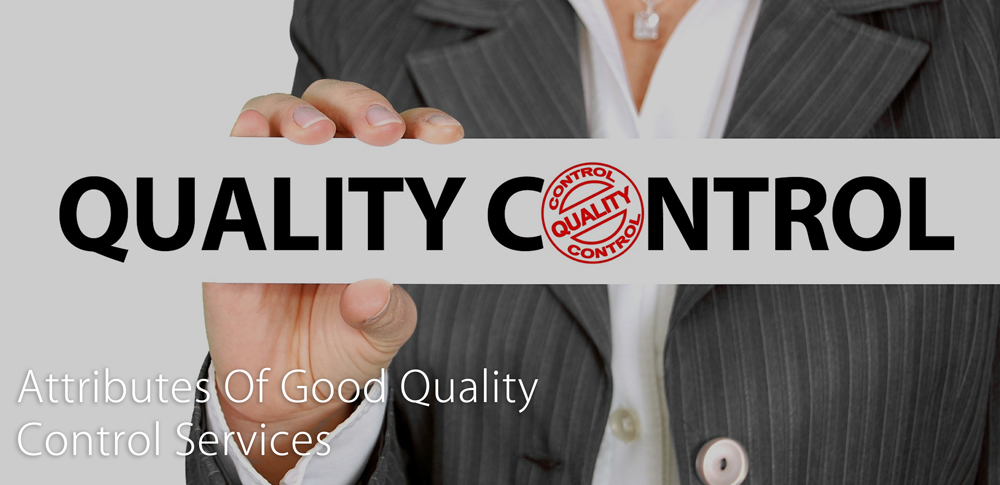 Attributes Of Good Quality Control Services