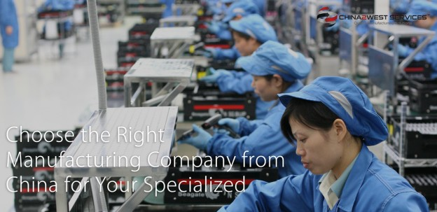 Choose-the-Right-Manufacturing-Company-from-China-for-Your-Specialized-Production-Needs